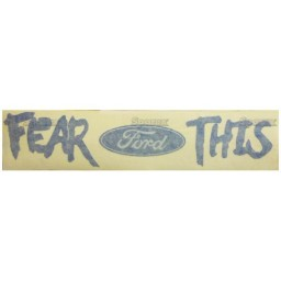 S.67825 Decal, 'Fear This' Ford